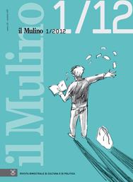 Copertina del fascicolo dell'articolo Le difficoltà della politica, in Europa e in Italia